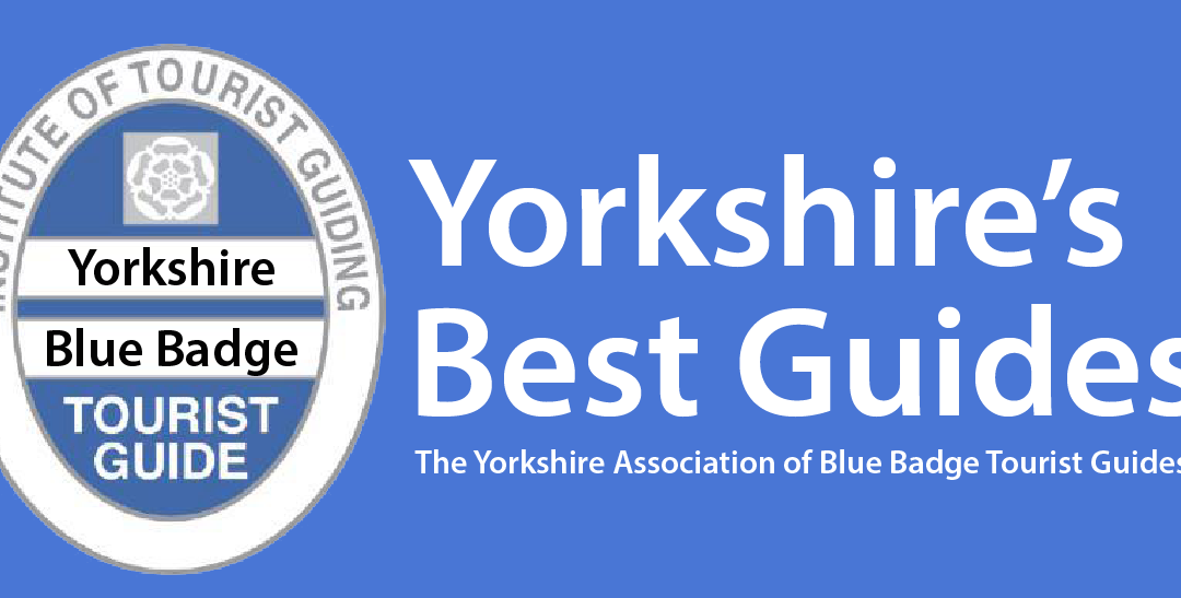 Yorkshire's Blue Badge Guides bring the Best of Yorkshire to life